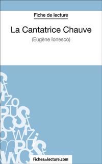 La Cantatrice Chauve d'Eugene Ionesco (Fiche de lecture)