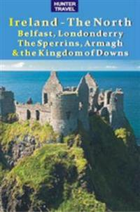 Ireland - The North: Belfast, Londonderry, The Sperrins, Armagh & the Kingdoms of Down