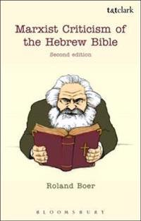 Marxist Criticism of the Hebrew Bible: Second Edition