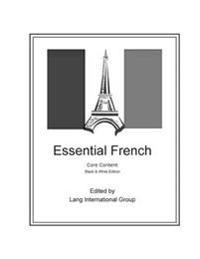 Essential French - Core Content - Black & White Edition
