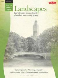 Landscapes & Vistas: Learn to Draw an Assortment of Outdoor Scenes--Step by Step