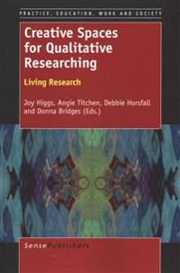 Creative Spaces for Qualitative Researching