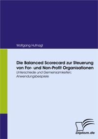 Die Balanced Scorecard zur Steuerung von For- und Non-Profit Organisationen