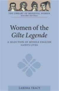 Women of the Gilte Legende