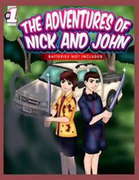 The Adventures of Nick and John: Batteries Not Included