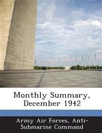 Monthly Summary, December 1942