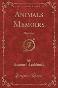 Animals Memoirs, Vol. 1