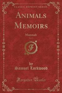 Animals Memoirs, Vol. 1