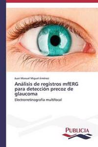 Analisis de Registros Mferg Para Deteccion Precoz de Glaucoma