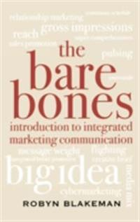 Bare Bones Introduction to Integrated Marketing Communication