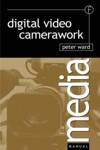 Digital Video Camerawork