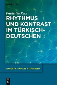 Rhythmus und Kontrast im Turkischdeutschen