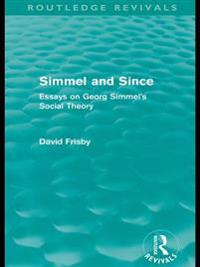 Simmel and Since (Routledge Revivals)