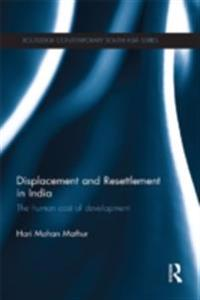 Displacement and Resettlement in India