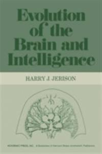Evolution of The Brain and Intelligence