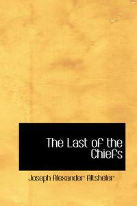 The Last of the Chiefs