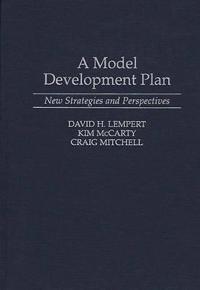 A Model Development Plan