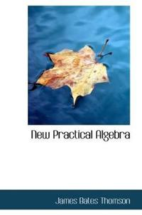 New Practical Algebra