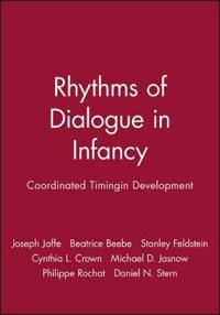 Rhythms of Dialogue in Infancy