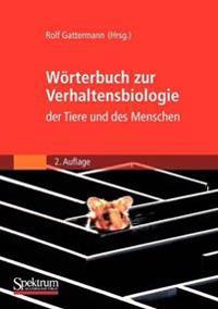 Worterbuch Zur Verhaltensbiologie Der Tiere Und Des Menschen