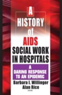 History of AIDS Social Work in Hospitals