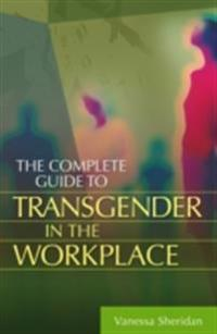 Complete Guide to Transgender in the Workplace