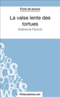La valse lente des tortues