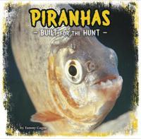 Piranhas - built for the hunt