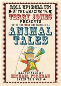 Fantastic World of Terry Jones: Animal Tales