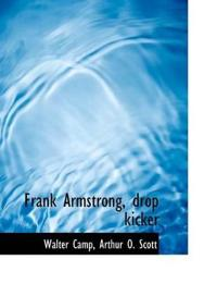 Frank Armstrong, Drop Kicker