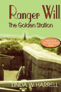 Ranger Will, the Golden Stallion