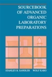 Sourcebook of Advanced Organic Laboratory Preparations