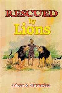 Rescued by Lions