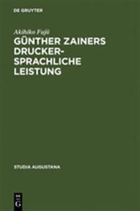Günther Zainers Druckersprachliche Leistung