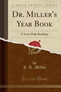 Dr. Miller's Year Book