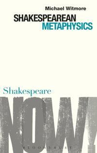 Shakespearean Metaphysics