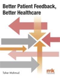 Better Patient Feedback, Better Healthcare