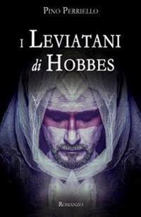 I Leviatani Di Hobbes: Romanzo