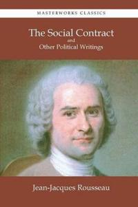 The Social Contract and Other Political Writings