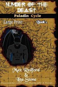 Number of the Beast - Large Print: Paladin Cycle