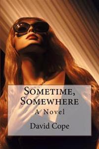 Sometime, Somewhere
