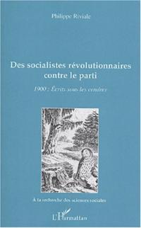 Des socialistes revolutionnaires contre