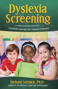 Dyslexia Screening: Essential Concepts for Schools & Parents