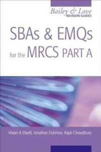 SBAs and EMQs for the MRCS Part A