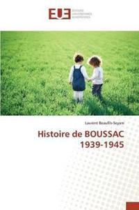 Histoire de Boussac 1939-1945