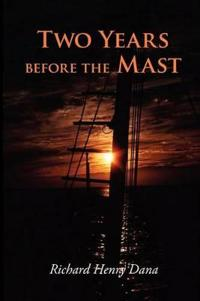 Two Years Before the Mast, Large-Print Edition