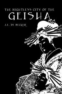 Nightless City Of Geisha