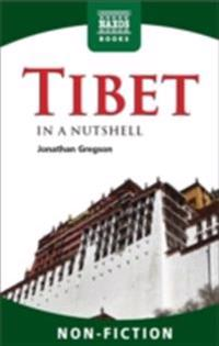 Tibet - In a Nutshell