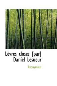 L Vres Closes [Par] Daniel Lesueur