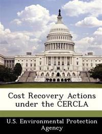 Cost Recovery Actions Under the Cercla